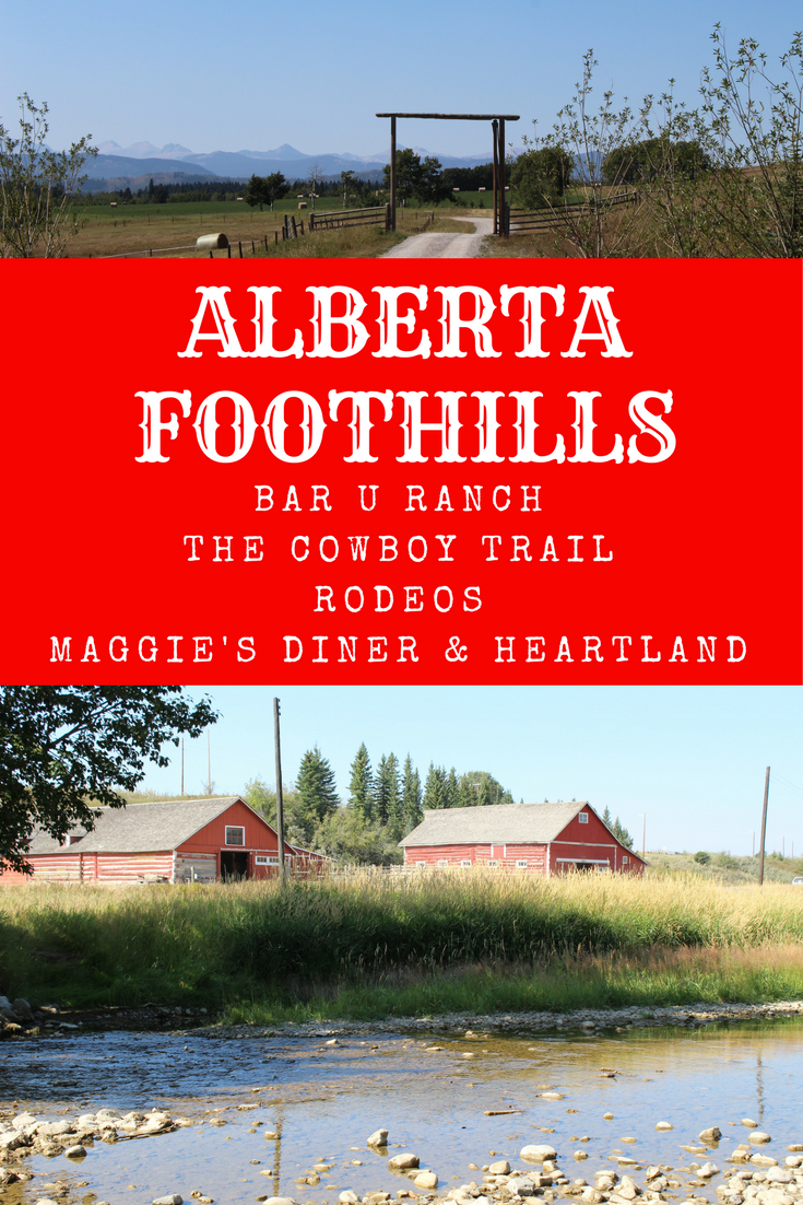 Alberta Foothills Bar U Ranch Highway 22 The Cowboy Trail Rodeo Maggie's Diner Hudson High River Heartland Ranch My Farmhouse Table