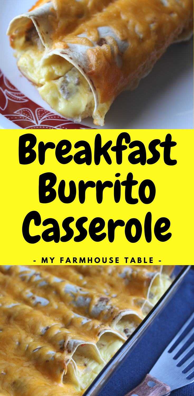 Easy Breakfast Burrito Casserole Sausage Breakfast Casserole Recipe With Hashbrowns Egg Casserole Recipe Make Ahead Breakfast Burritos My Farmhouse Table