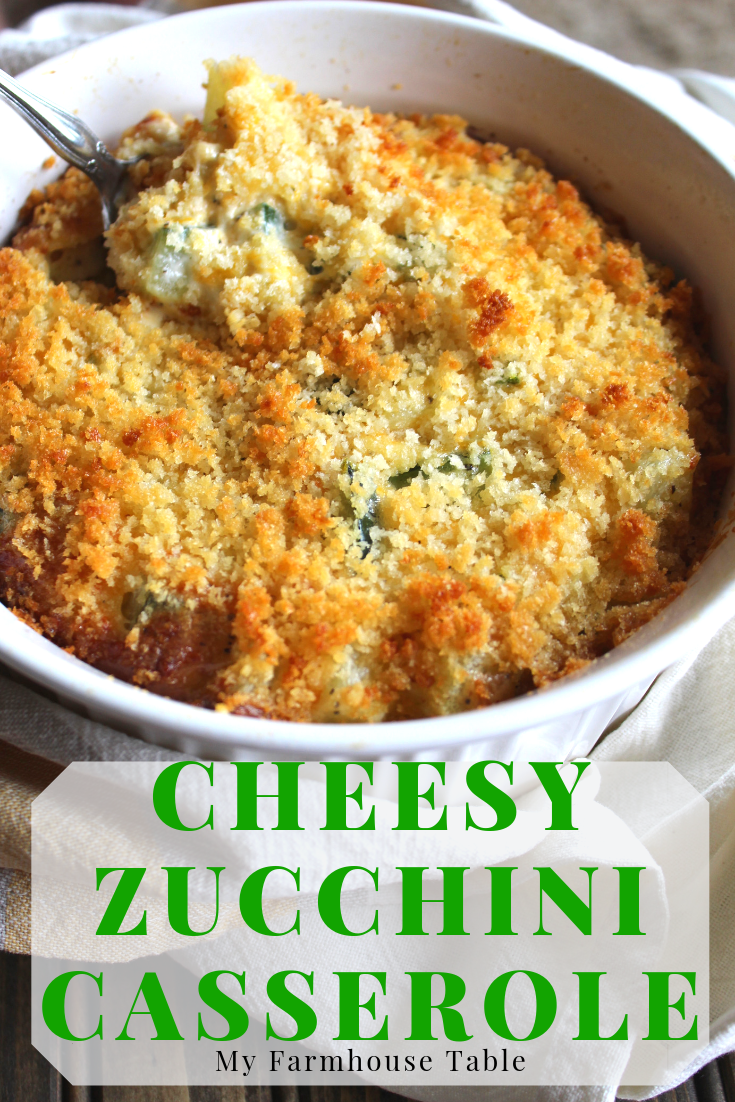 Easy Cheesy Zucchini Casserole The Best Zucchini Recipe Baked Side Dish with Fresh or Frozen Garden Zucchini My Farmhouse Table
