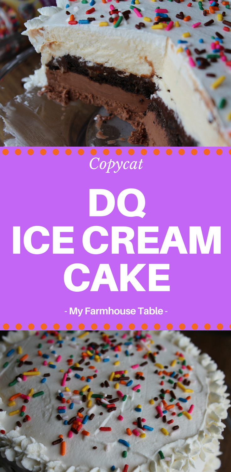 Outstanding Copycat Dq Ice Cream Cake My Farmhouse Table Funny Birthday Cards Online Alyptdamsfinfo