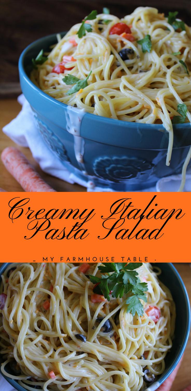 Creamy Italian Pasta Salad My Farmhouse Table Easy