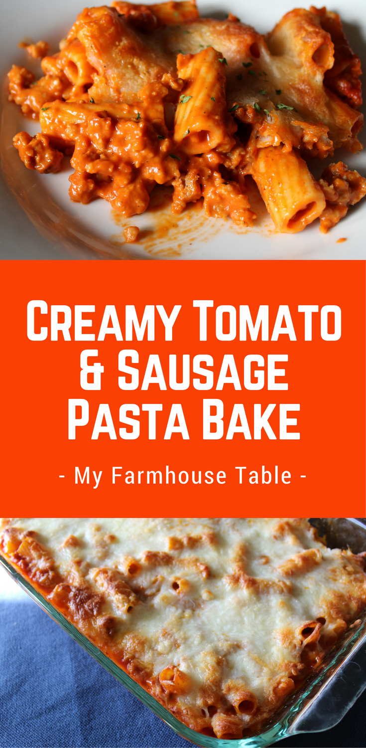 Simple and Easy Creamy Tomato and Sausage Pasta Bake Freezer Meals Baked Ziti