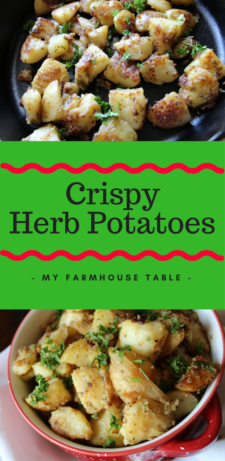 Crispy Herb Potatoes My Farmhouse Table