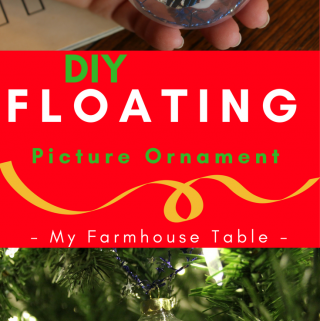 DIY Floating Picture Ornaments DIY Christmas Ornaments DIY Christmas Crafts Clear Glass Ornaments Easy Picture Ornaments My Farmhouse Table