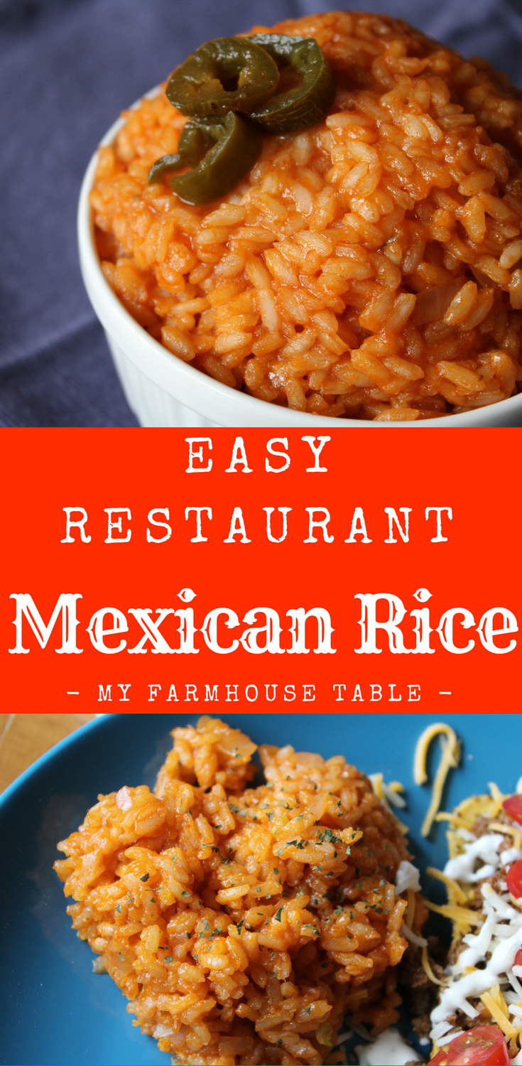 Easy Restaurant Mexican Rice Restaurant Style Mexican Rice Recipe Mexican Rice Casserole My Farmhouse Table