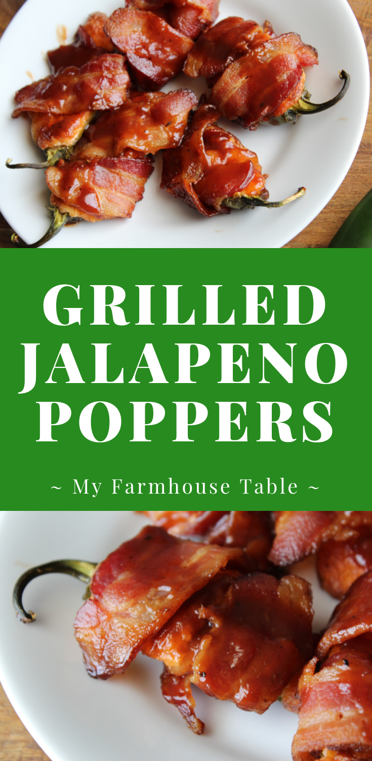 Grilled Jalapeno Poppers With Bacon Cream Cheese Cheddar Cheese BBQ Jalapeno Poppers Stuffed Peppers Recipe Football Food Super Bowl Recipes Tailgating Recipes My Farmhouse Table