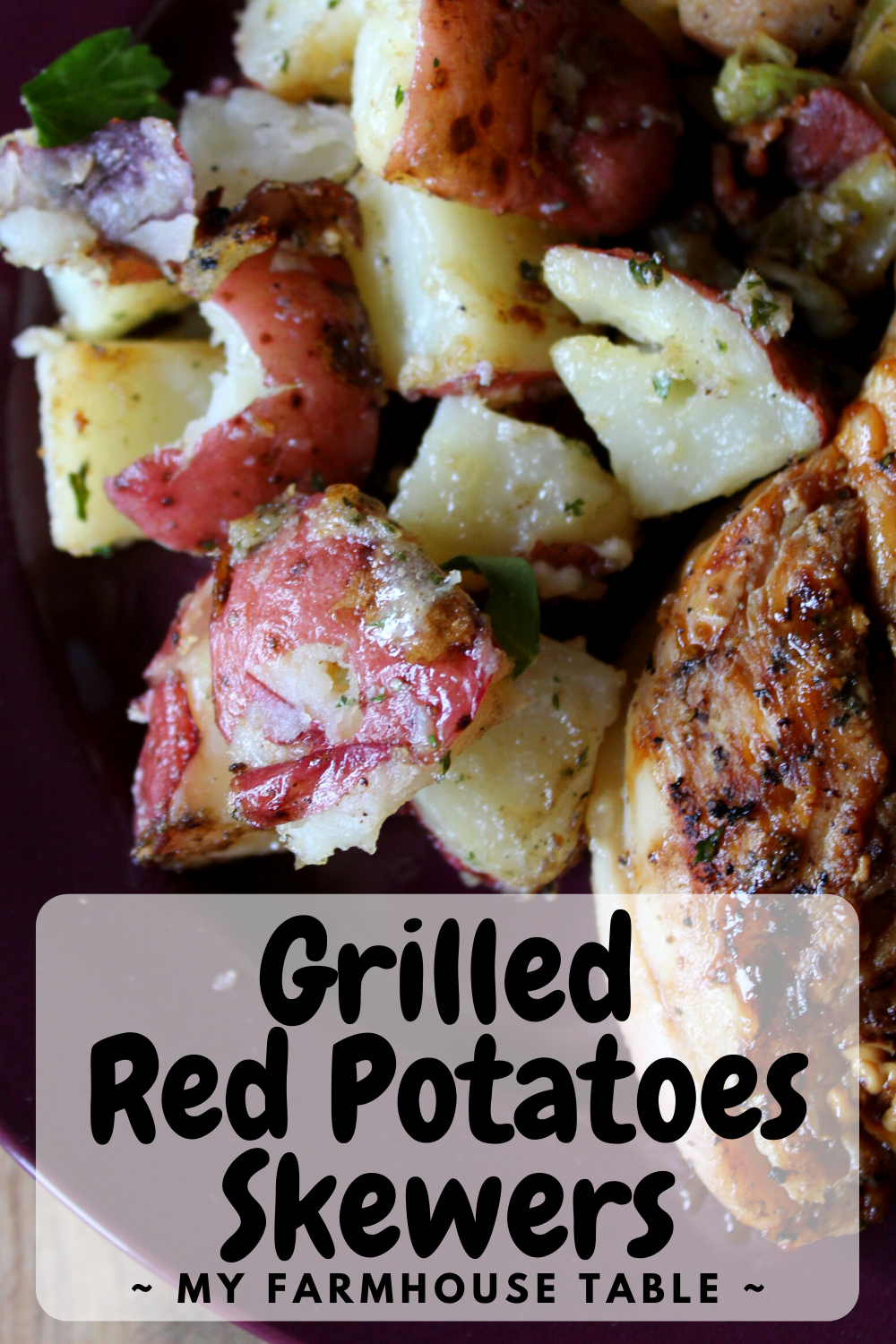 Grilled Red Potatoes Skewers Recipes Best Roasted Potatoes Grilled Potato Packets Flavored Summer Potatoes Labor Day Recipe Ideas Ranch Flavored Baby Potatoes My Farmhouse Table