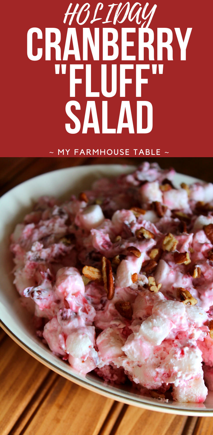 Holiday Cranberry Fluff Salad Thanksgiving Christmas Recipe Easy Made with Fresh Cranberries Crushed Pineapple Cranberry Salad with Marshmallows Cranberry Dessert Recipe with Pecans My Farmhouse Table