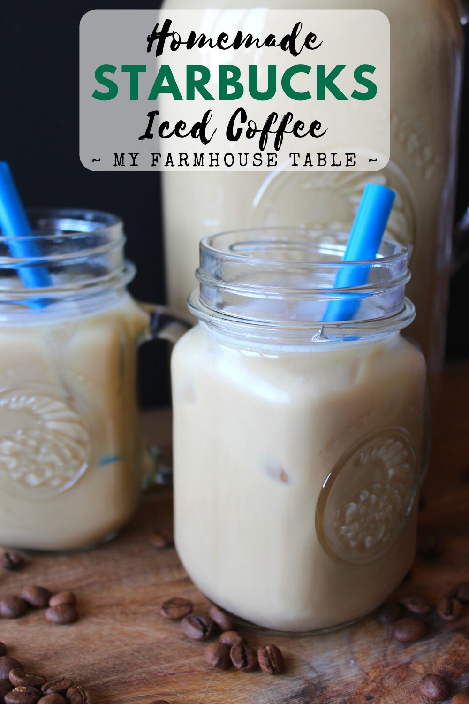 Homemade Starbucks Iced Coffee Recipe The Best Cold Brew Coffee Recipe Copycat Starbucks Frappuccino Recipe My Farmhouse Table