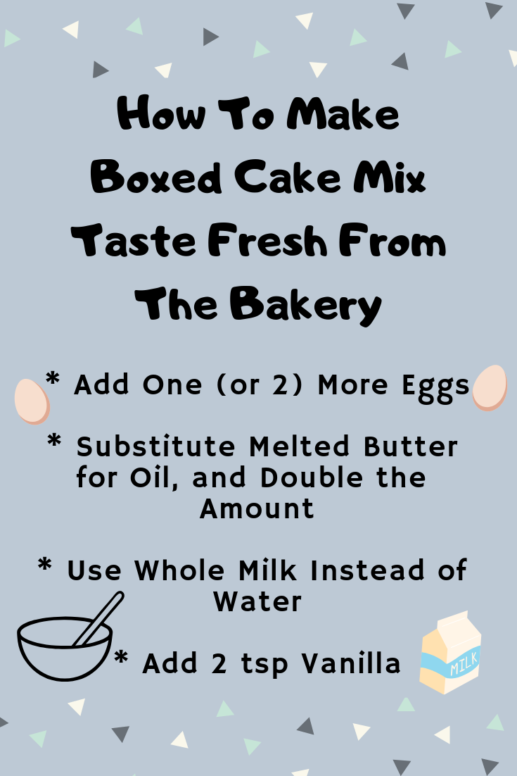 How to Make Boxed Cake Mix Taste Like the Bakery My Farmhouse Table