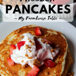 How To Make Freezer Pancakes The Best Buttermilk Pancake Recipe Fluffy Buttermilk Pancakes Homemade Pancake Recipe Perfect Pancake Bar My Farmhouse Table
