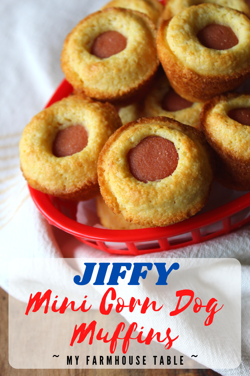 JIFFY Mini Corn Dog Muffins Easy From Scratch Recipe using JIFFY Cornbread Mix Great Snack or Meal for Kids Recipe My Farmhouse Table