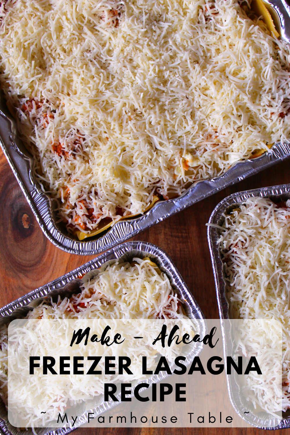 Make Ahead Freezer Lasagna Recipe Homemade Stouffers Lasagna with Meat Sauce Lasagna with Ground Beef Sausage and Cheese The Best Lasagna Freezer Meals Simple and Easy Lasagna Recipe My Farmhouse Table