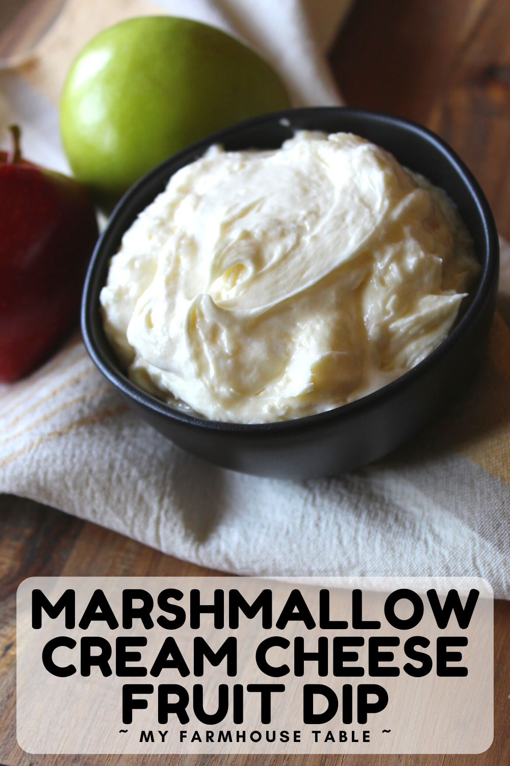 Marshmallow Cream Cheese Fruit Dip Easy Fruit Dip Recipe Made with Cream Cheese and Marshmallow Fluff Perfect for Fruit Trays Two Ingredients My Farmhouse Table