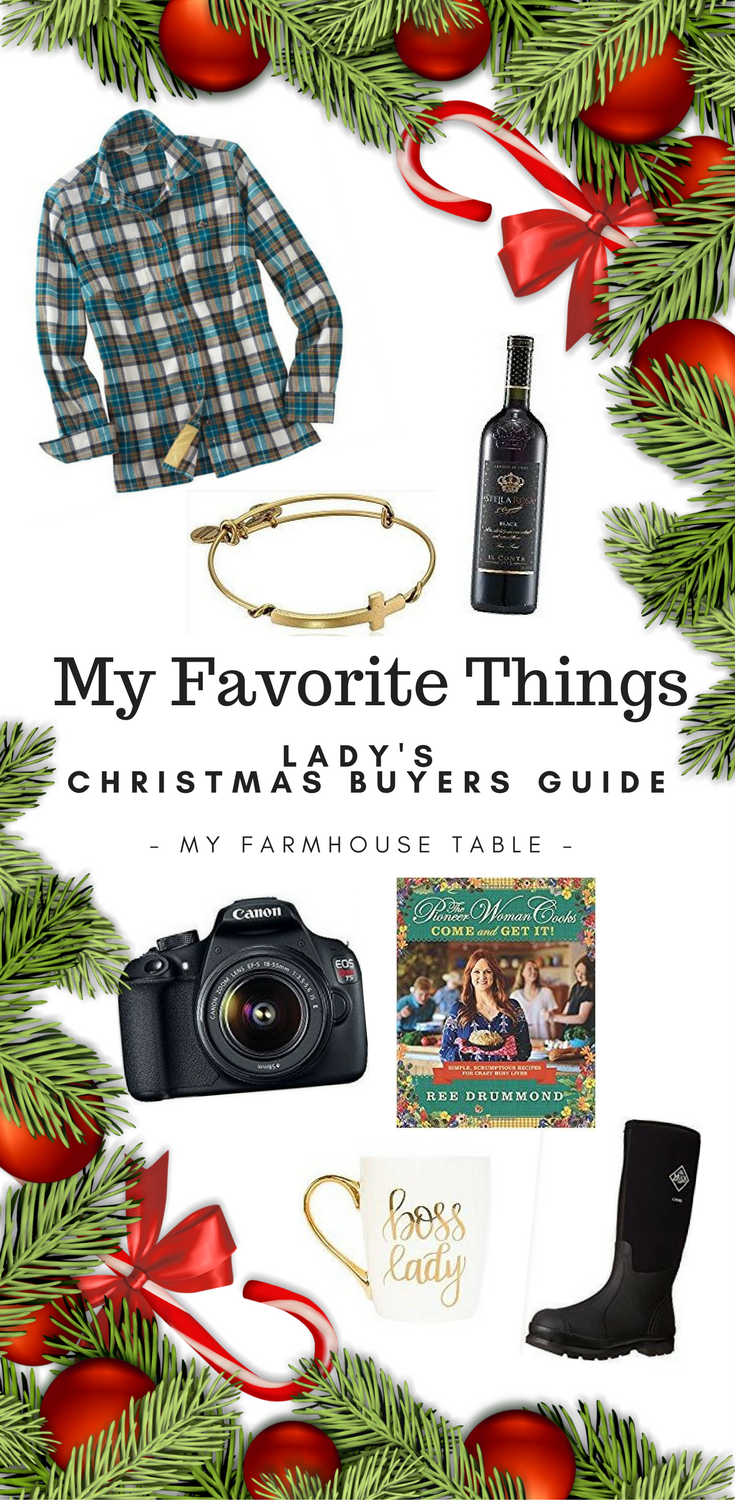 My Favorite Things: Lady's Christmas Buying Guide My Farmhouse Table Farmgirl Farm Wife Farmher Christmas Shopping