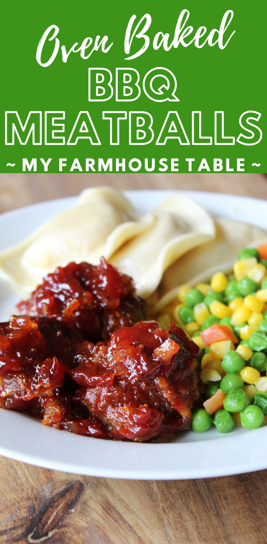 Oven Baked BBQ Meatballs The Best Easy Meatball Recipe Potlucks Double Dinner Freezer Meal Ideas My Farmhouse Table