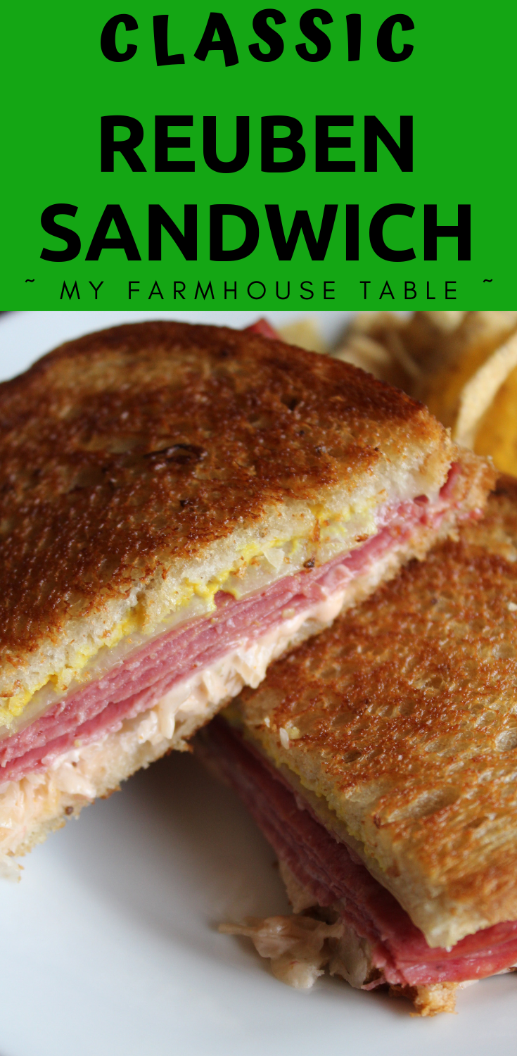 Classic Reuben Sandwich Recipe Easy Corned Beef Leftover Recipes Grilled Cheese Sandwich Homemade Thousand Island Dressing St Patricks Day Food Recipes My Farmhouse Table