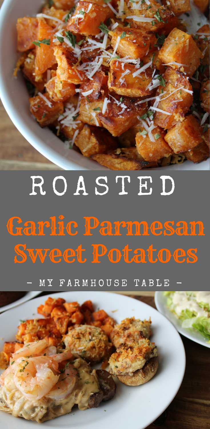 Roasted Garlic Parmesan Sweet Potatoes Roasted Sweet Potatoes Roasted Vegetables Oven Baked Fries My Farmhouse Table