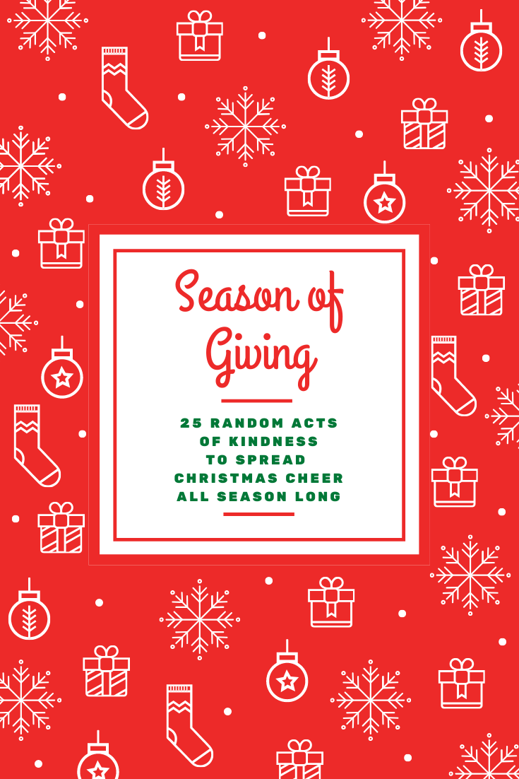 Season of Giving Ideas list to fill your heart with Christmas cheer. 25 Random Acts of Kindness to spread holiday blessings & the true meaning of Christmas My Farmhouse Table