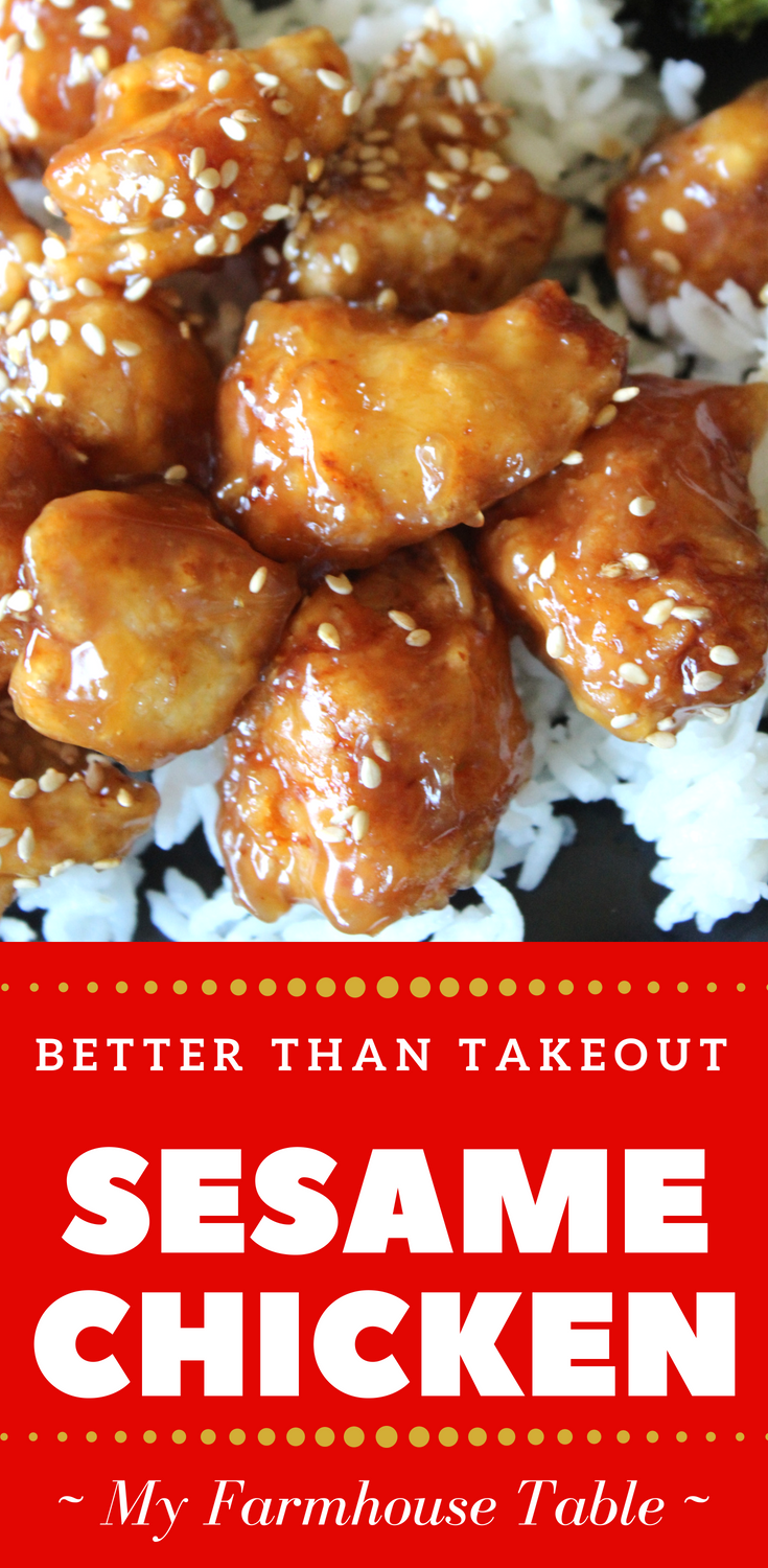 Better Than Takeout Sesame Chicken Easy Crispy Crunchy Chicken Recipe Chinese Stir Fry PF Changs Sesame Chicken Orange Chicken Recipe Teriyaki Chicken Recipe My Farmhouse Table