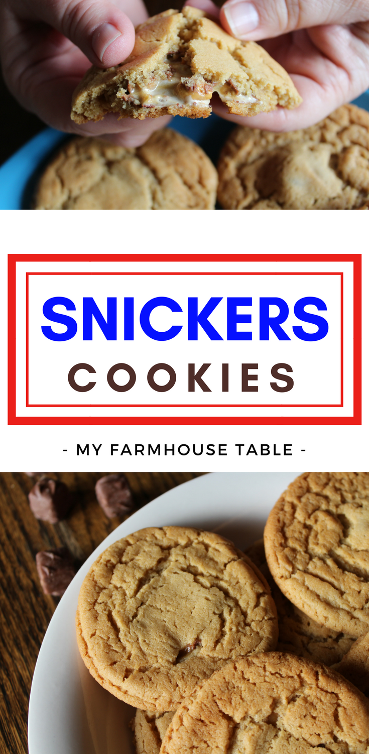 Easy Peanut Butter Snickers Cookies Snickers Stuffed Peanut Butter Cookies Candy Bar Cookie Recipe My Farmhouse Table