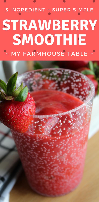 Super Simple Strawberry Smoothie Iowa State Fair Strawberry Smoothie Recipe Easy Three Ingredient Strawberry Smoothie For Kids My Farmhouse Table