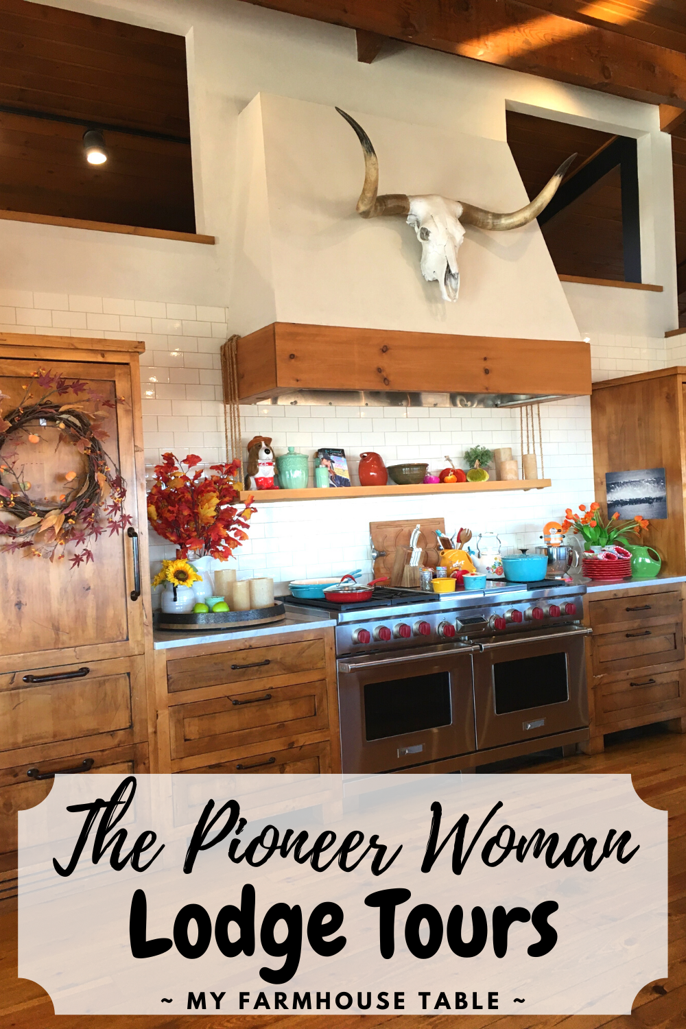 The Pioneer Woman Lodge Tour How to Visit Ree Drummond Lodge The Drummond Ranch in Pawhuska Oklahoma The Pioneer Woman Show Filming Location My Farmhouse Table