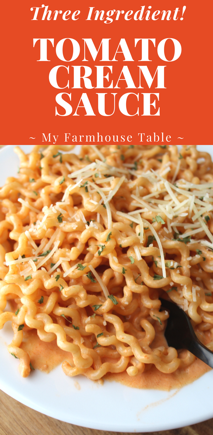 Three Ingredient Tomato Cream Pasta Sauce Easy Homemade Pasta Sauce with Shrimp with Chicken My Farmhouse Table
