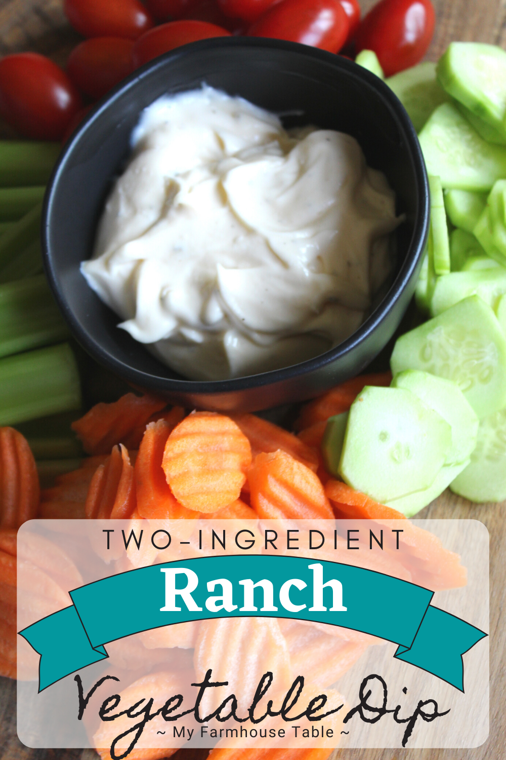 Two-Ingredient Ranch Vegetable Dip Easy Homemade Hidden Valley Ranch Veggie Dip Recipe My Farmhouse Table