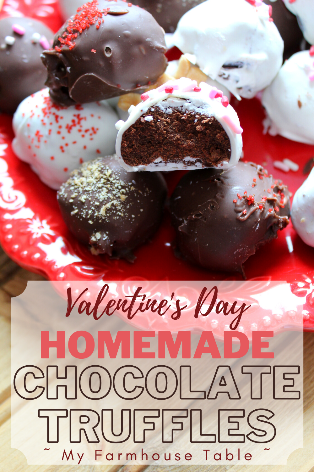 Valentines Day Homemade Chocolate Truffles Simple and Easy Perfect Chocolate Truffles Valentines Homemade Chocolate Dark Chocolate Homemade Valentines Candy Chocolate My Farmhouse Table