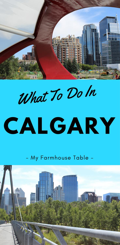 What To Do In Calgary Alberta Canada Calgary Zoo Prince's Island Park Downtown Calgary Peace Bridge